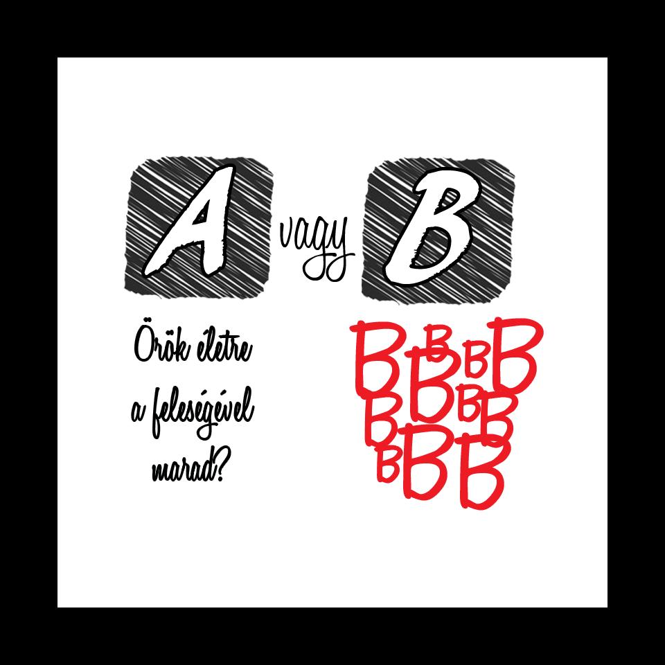 A vagy B